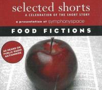 Selected Shorts, Food Fictions