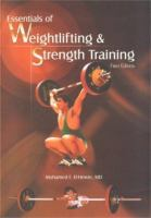 Essentials of Weightlifting & Strength Training