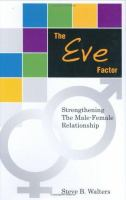 The Eve Factor