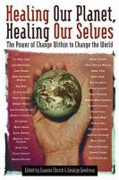 Healing Our Planet, Healing Our Selves