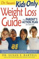 Dr. Susan's Kids-only Weight Loss Guide