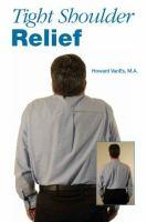 Tight Shoulder Relief