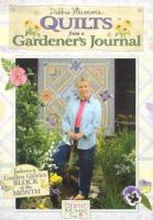 Debbie Mumm's Quilts From A Gardener's Journal