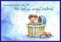 We Had An Angel Instead