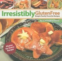 Irresistibly Gluten Free