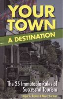 Your Town : A Destination