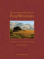 The California Directory of Fine Wineries: Central Coast