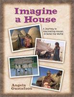 Imagine A House