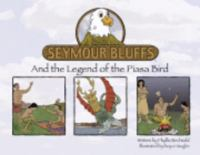 Seymour Bluffs and the Legend of the Piasa Bird