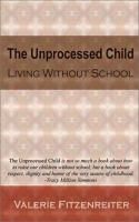 The Unprocessed Child