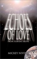 Echoes of Love, From Heavens Above