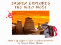 Jasper Explores the Wild West
