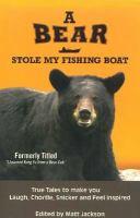 A Bear Stole My Fishing Boat
