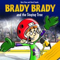 Brady Brady and the Singing Tree