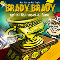 Brady Brady and the Most Important Game