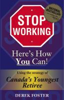 Stop Working, Here's How You Can