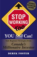 Stop Working Too, You Still Can!