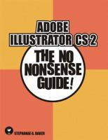 Adobe Illustrator CS2 the No Nonsense Guide