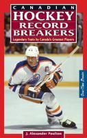 Canadian Hockey Record Breakers