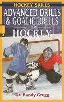 Advanced Drills and Goalie Drills for Hockey