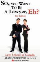 So, You Want to Be A Lawyer, Eh?