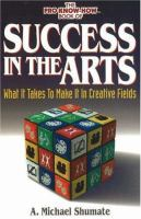 The Pro Know-how Book of Success in the Arts