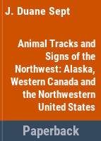 Animal Tracks & Signs of the Northwest