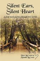 Silent Ears, Silent Heart
