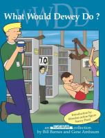 What Would Dewey Do?