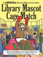 Library Mascot Cage Match