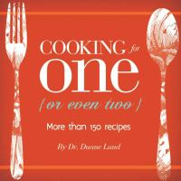 Cooking for One {or Even Two}