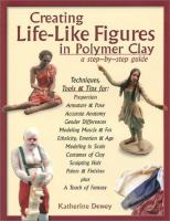 Creating Life-like Figures in Polymer Clay