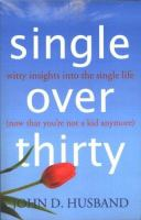 Single Over Thirty