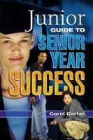 Junior Guide to Senior Year Success