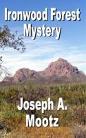 Ironwood Forest Mystery