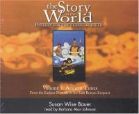 The Story of the World, History for the Classical Child, Volume 1