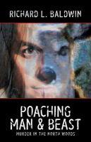 Poaching Man & Beast