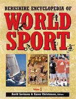 Berkshire Encyclopedia of World Sport, Volume 4