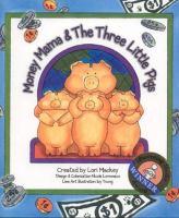 Money Mama & the Three Little Pigs