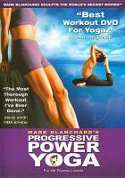 Mark Blanchard's Progressive Power Yoga