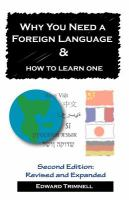 Why You Need A Foreign Language & How to Learn One