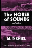 The House of Sounds and Others