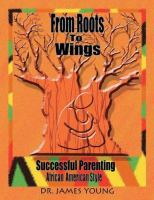 From Roots to Wings