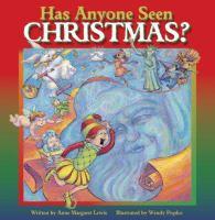 Has Anyone Seen Christmas?