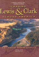 Chasing Lewis & Clark Across America