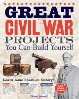Great Civil War Projects You Can Build Yourself