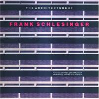 The Architecture of Frank Schlesinger