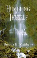 Humbling Thyself