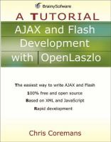 AJAX and Flash Development With OpenLaszlo