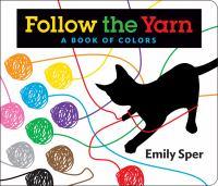 Follow the Yarn
